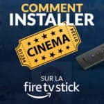 L'article pour installer l'application CInema HD sur Firestick / Fire TV