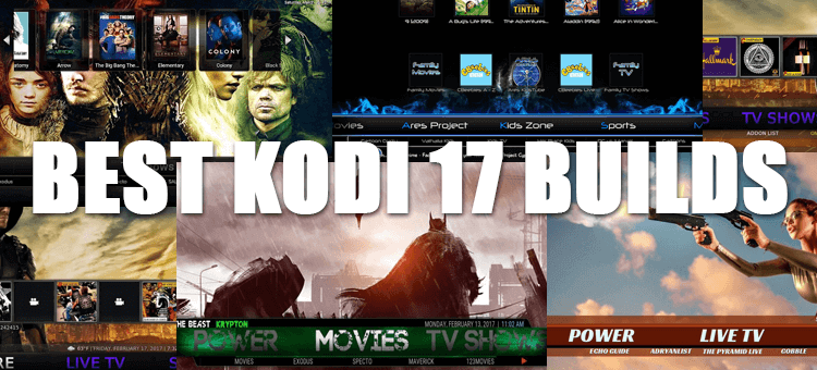 best kodi 17 krypton builds