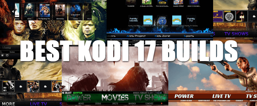 5 Best Kodi 17 Krypton Builds 2019: The Top builds and How to Install