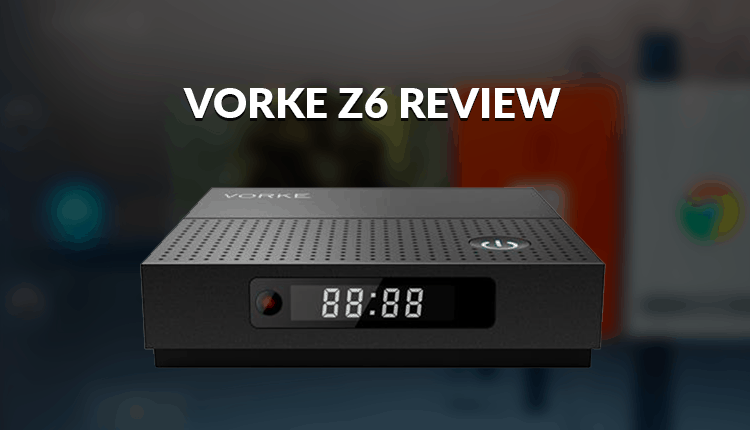 Vorke Z6 Review