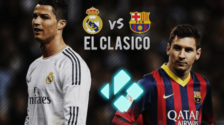 watch Real Madrid vs Barcelona on Kodi