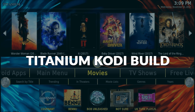 Titanium is one of the best Kodi Builds for Firestick