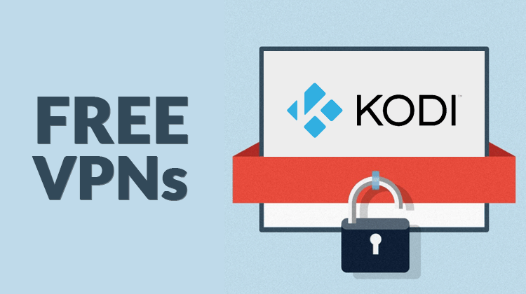 Best Free Vpn For Kodi 100 Free And Premium Vpn Services