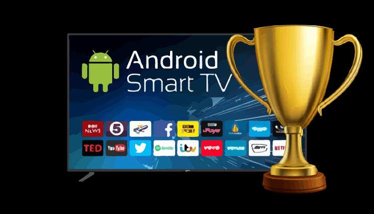 Best Android Smart TV of 2019 for the Best Streaming experience