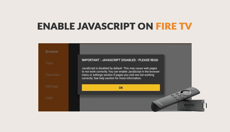 How to Enable Javascript on Firestick & Fire TV - Fixes