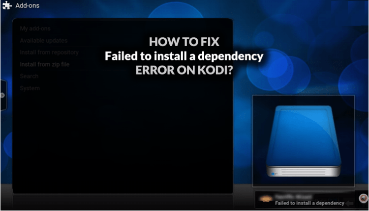 How to Fix Failed to Install dependency Error on Kodi