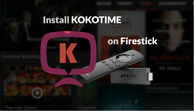 How to Install Kokotime on Firestick - App to stream media content