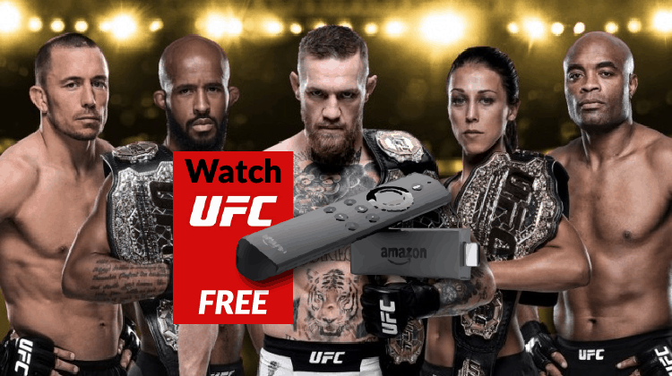 How to Watch Live UFC on Amazon Firestick or Fire TV for Free