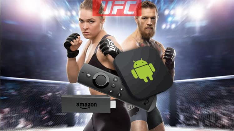 How to Watch UFC on Firestick, Fire TV, or Android for Free