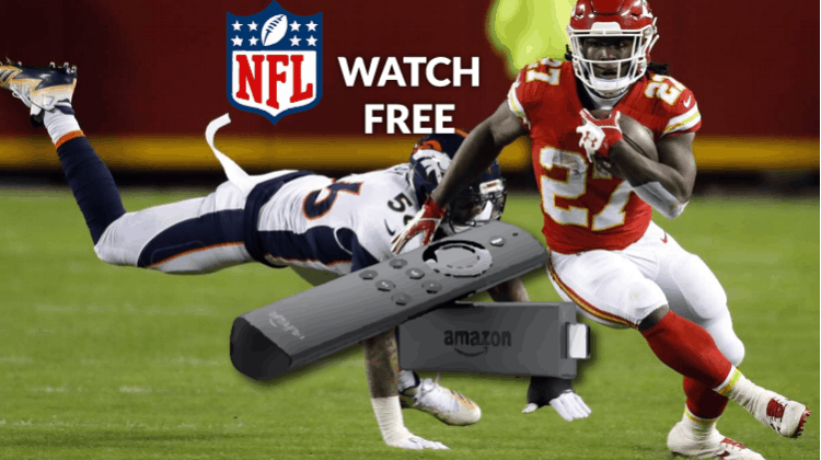 How to Watch NFL Matches on Amazon Firestick / Fire TV for Free using the Best Apps available