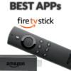 Best Apps for Amazon Firestick or Fire TV