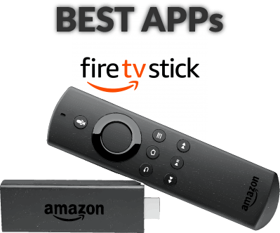 Best Apps for Amazon Firestick or Fire TV 2019 - Movies, Series, Live TV