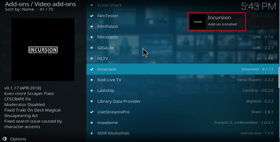 Wait for the successful install Incursion Kodi Addon message