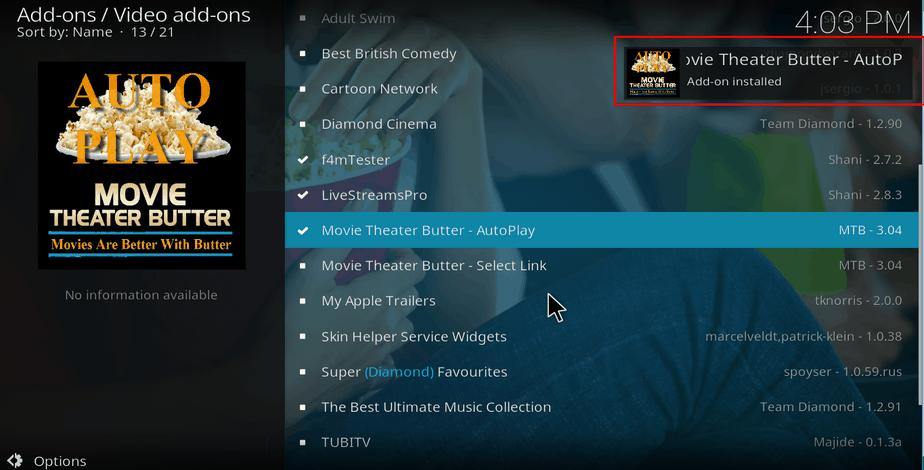 wait for the successful install message of Movie Theater Butter Addon on Kodi