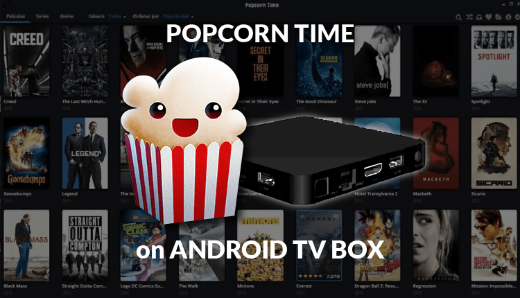 How to Install Popcorn Time on Android TV Box