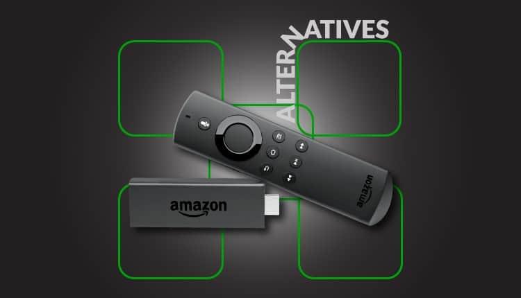 5 Best Alternatives to the Firestick of Amazon for streaming