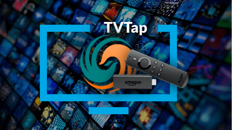 How to install TVTap on Firestick to enrich your firestick with this IPTV app