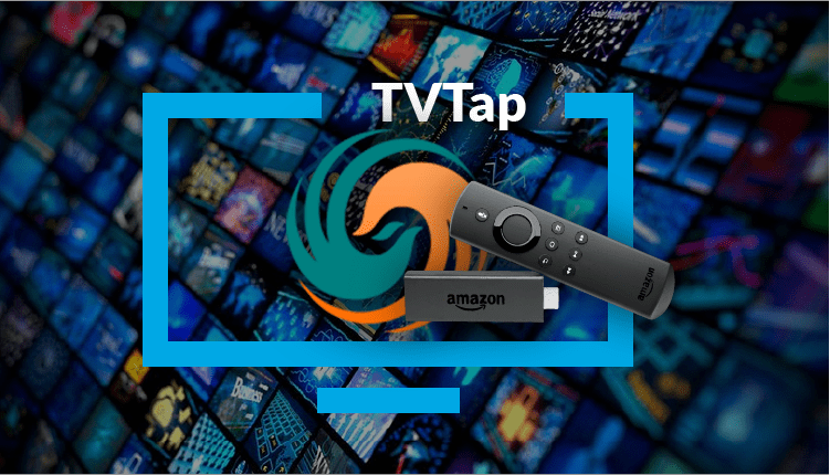 How to install TVTap on Firestick - enrich your firestick with this