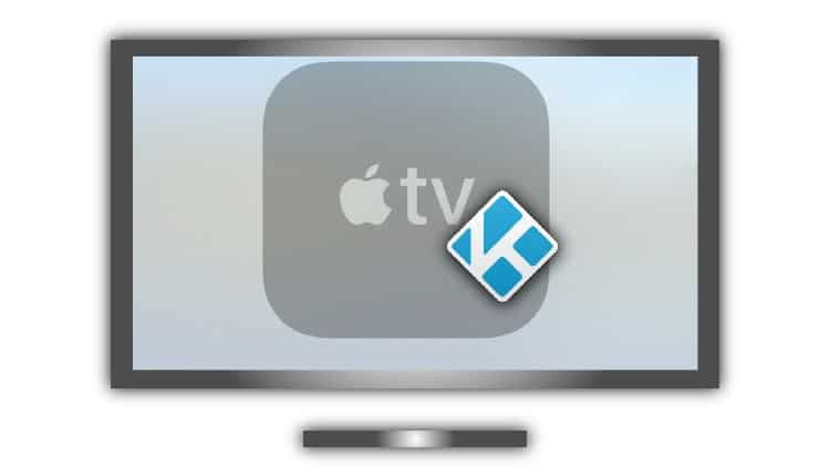 How to Install Kodi on Apple TV up to the 4th generation