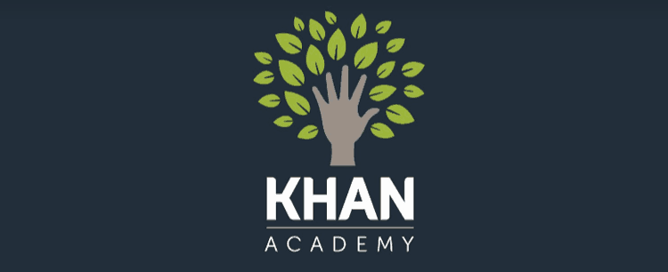 Khan Academy offers courses that are entirely free of charge