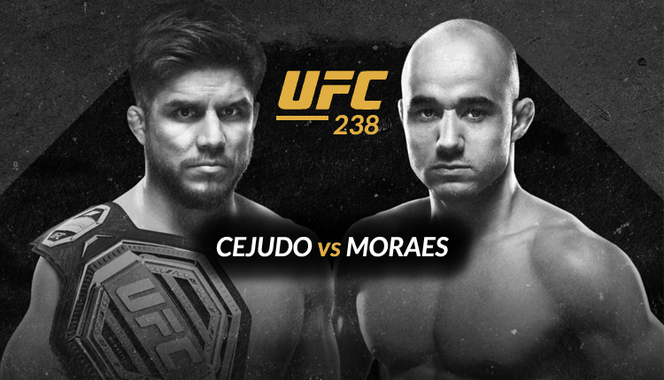Discover How to watch UFC 238 Cejudo VS Moraes for free