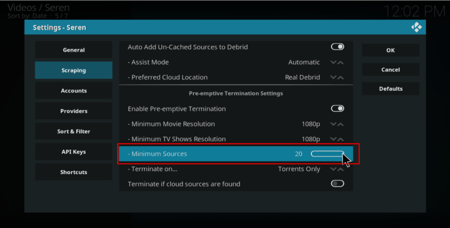 On Seren Kodi Addon Settings Scroll down to Minimum Sources and change the number to 20