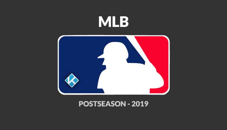 Watch MLB playoffs Online with the Best Kodi Addons