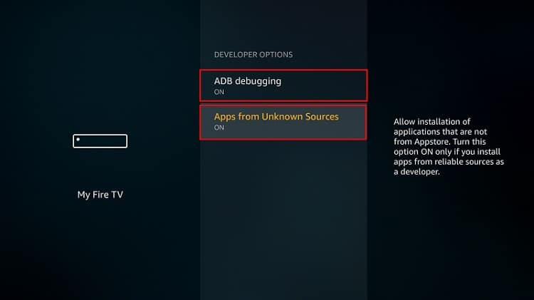Turn on Apps from Unknown Sources as well as ADB debugging to Install TeaTV APK on Firestick