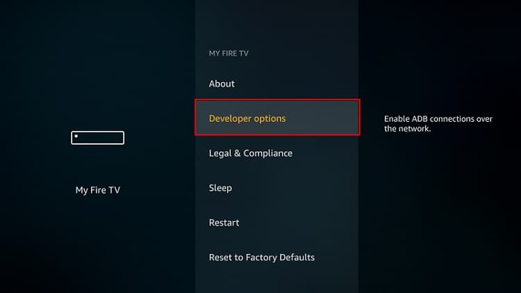 Go to developer options on Firestick or Fire TV
