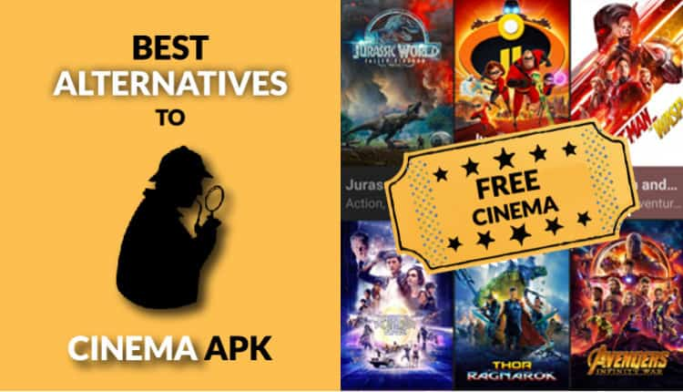 5 Best Alternatives to Cinema HD APK in 2019 for streaming