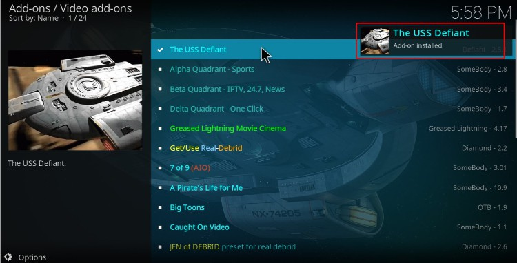 You'll receive a confirmation when USS Defiant Kodi Addon, finish the install process