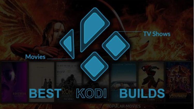 Kodi Best Build 2021 Best Kodi Builds for Movies and TV Shows in 2020