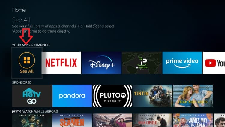 After the install, to run unlockMyTTV click See All on your Firestick home screen