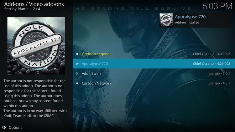 Wait for the Apocalypse 720 addon successful install message to pop-up on Kodi