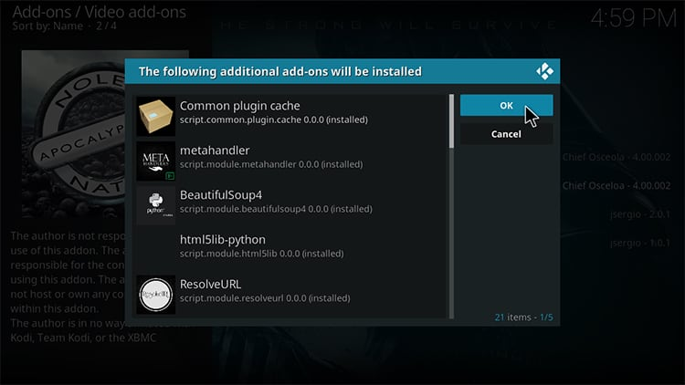 Accept the required dependencies install for Apocalypse operation on Kodi