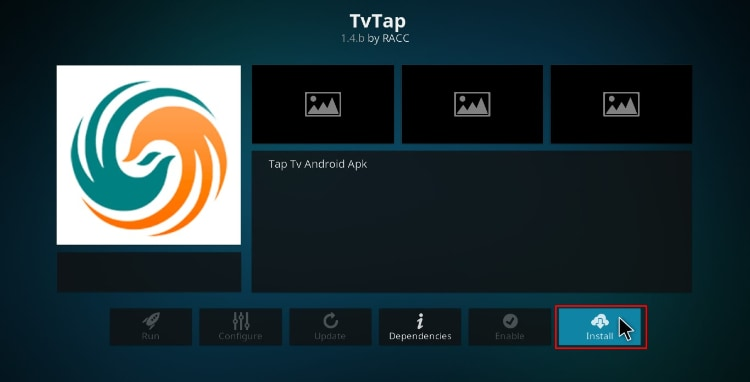 Hit the button install to install TVTap Addon on your Kodi