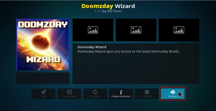 Hit the button to install Doomzday Wizard on Kodi