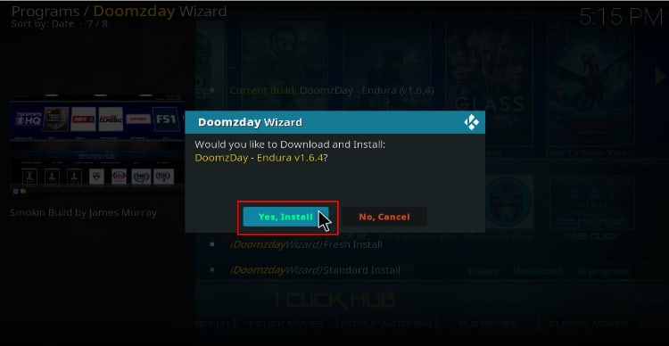 On Doomzday wizard hit Yes to accept a fresh install on Kodi