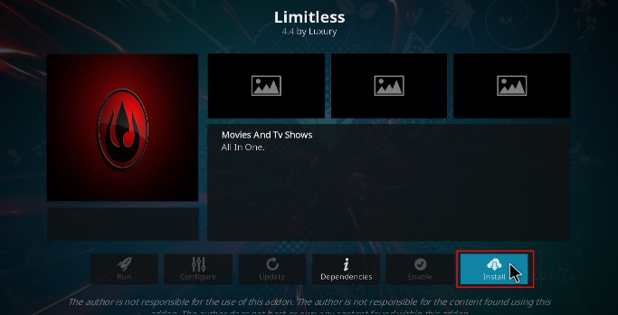 Hit the Install Button to proceed with the Limitless Addon install on your Kodi