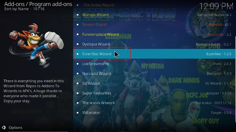 From Program add-ons, find and select EzzerMac Wizard to install on Kodi