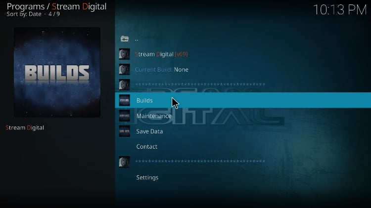 On streamdigital wizard, select Builds to Install BK Nox Kodi Build