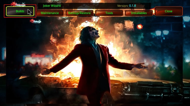 Hit Builds to access the joker kodi builds to install