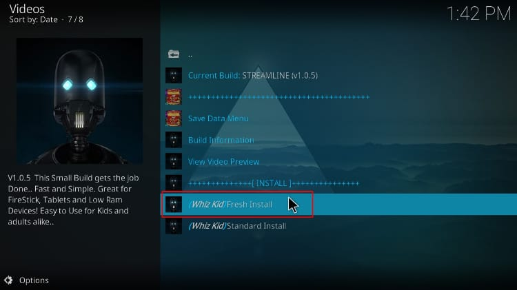 Select the install type for the Streamline Build on Kodi
