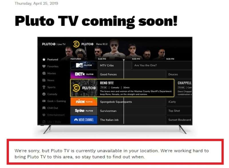 Pluto TV is currently unavailable in your location