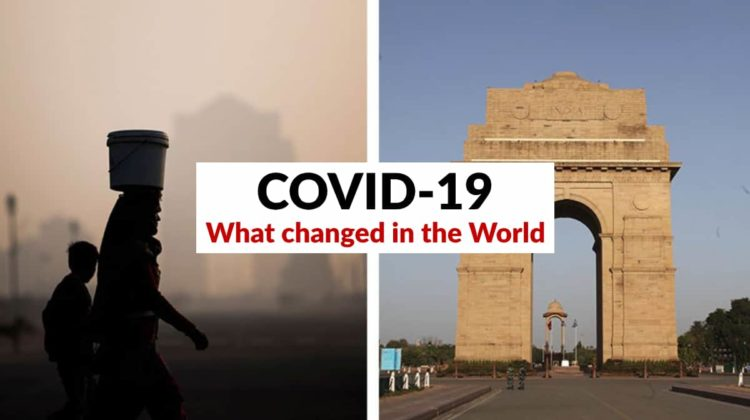 what changed in the world with COVID-19 Pandemic