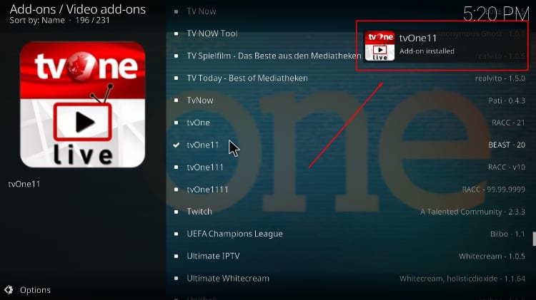 Wait for the tvOne11 addon successful install message to pop-up on Kodi