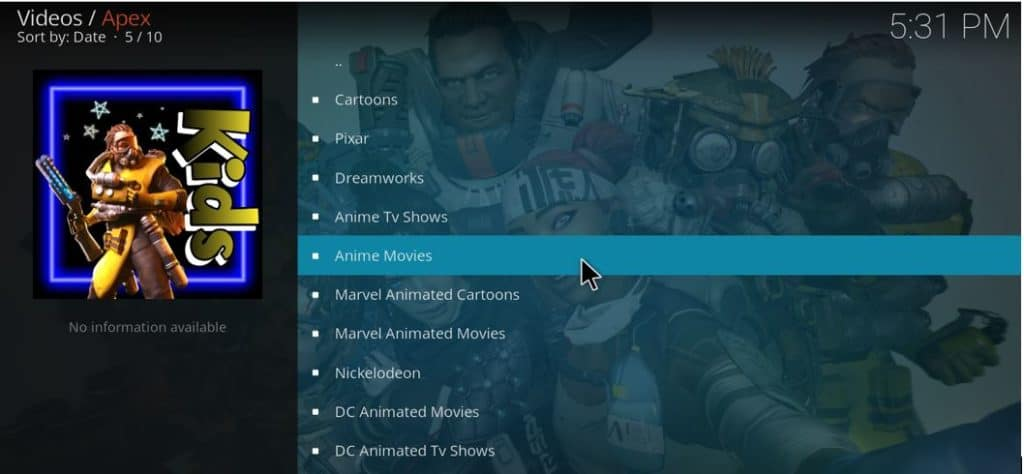 Animes are also available from the Kids category on Apex Kodi Addon