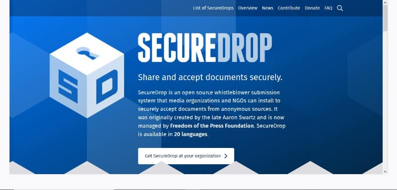Securedrop is a journalist documents sharing website on the Dark Web