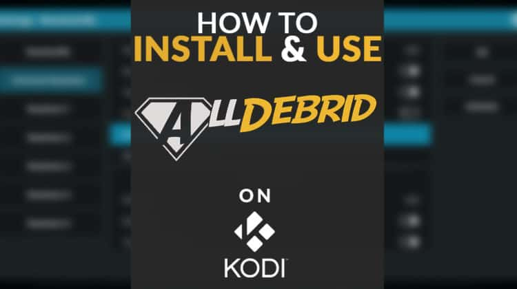 How to install and use AllDebrid on Kodi