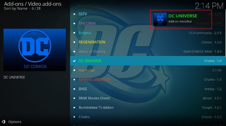 After the DC Universe Kodi Addon Install you'll receive a notification